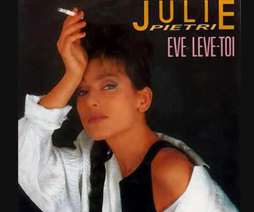 Julie Pietri Eve Lève Toi
